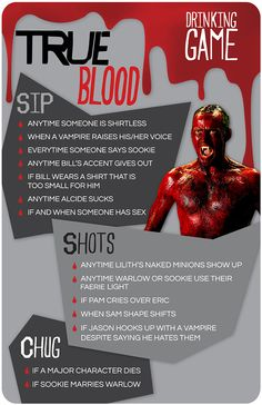 "This ""True Blood"" Finale Drinking Game Will Probably Get You Hammered - could potentially work for he entire 6ht season. maybe i'll rewatch and GET HAMMERED!!"