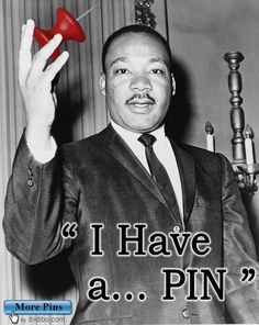 """I have a Dream"" – Repinned ""I Have a Pin"""
