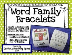 Word Family Bracelets --- Includes The 57 Most Common Word Families from Teacher's Breathing Space on TeachersNotebook.com -  (124 pages)  - Word Family Bracelets --- Includes The 57 Most Common Word Families