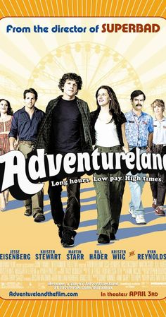 """""""Adventureland"""" (2009). In the summer of 1987, a college graduate takes a 'nowhere' job at his local amusement park. Very entertaining."""