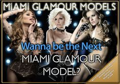 Information about top Miami Glamour Models,How to become a Glamour model, Miami glamour modeling agencies,and glamour modeling jobs available