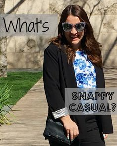 what's snappy casual
