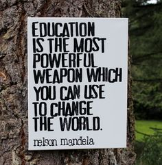 """12x16 Artist Canvas - """"Education is the most powerful weapon..."""" Quote by Nelson Mandela. via Etsy."""