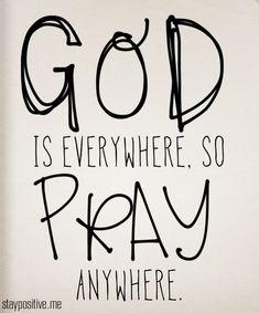 Pray!