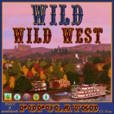 Wild Wild West....Populated by auntielynds - The Sims 3 Get it today!  http://www.thesims3.com/assetDetail.html?assetId=6200749
