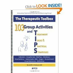103 Group Activities and TIPS (Treatment Ideas & Practical Strategies)