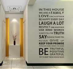 Our family rules would be lovely in the hallway