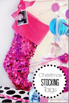 Easy DIY idea!  Create a stocking tag for each person in the family!  Great way to help Santa out!  thistlewoodfarms.com
