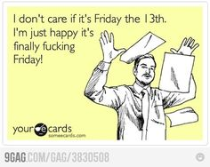 Friday the 13th...