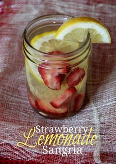 Strawberry Lemonade Sangria 2 lemons, thinly sliced 2 cups strawberries, sliced 1 bottle white wine 1/2 cup rum 6 oz frozen lemonade concentrate Mix all ingredients in a pitcher and stir. Cover and refrigerate at least 4 hours until ready to serve.