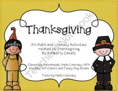 Thanksgiving: K/1 Literacy and Math Activities from Kimberly Cavetts Shop on TeachersNotebook.com (69 pages)  - A K/1 Unit about Thanksgiving with literacy and math activities!