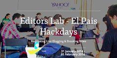 Los 'Hackdays' llegan a la sede de El País en busca del futuro de la información móvil / Editors Lab - El País Hackdays #periodismo