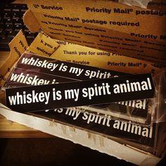 Whiskey is my Spirit Animal