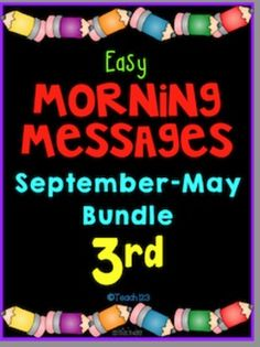 Morning Message: Year Bundle - 3rd Grade:  Save time and review skills with these morning messages. These work great for emergency sub plans or those days when you get pulled from class for a last minute meeting. Answers are included so you could also set this up as a self-checking writing center.  Common Core Standards: RF.3.3, RF.3.4, and L.3.2 #Phonics #Spelling #BellWork paid
