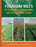 New and Recommended by APS PRESS!   Fusarium Wilts of Greenhouse Vegetable and Ornamental Crops