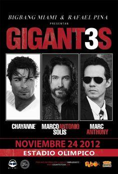 GIGANT3S Marc Anthony, Chayane y Marco Antonio Solis @ Estadio Olimpico [24 Noviembre]