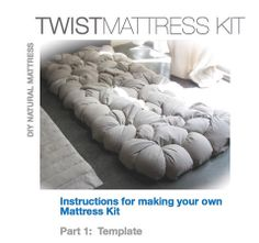 Make Your Own Mattress Kit | Open Your Eyes Bedding