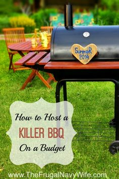How to Have a Killer BBQ on a Budget - The Frugal Navy Wife