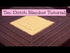 Ten Stitch Blanket Tutorial ... Part of this tutorial is about joining two edges with a pickup and slip stitch over for a single stitch decrease. ... There are other versions of this construction technique available on Ravelry. 10 stitch, ten stitch blanket, blanket tutori