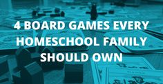 4 Board Games Every