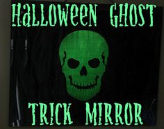 Trick Mirror with Glow-in-the-Dark Mod Podge #MPHalloween