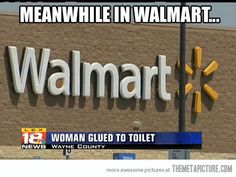 Only in Walmart…