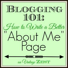 Blogging 101: How to Write a Better About Me page on Diane's Vintage Zest!