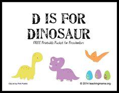 D is for Dinosaur — Letter D Printables