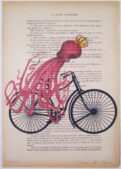 Octopus on bicycle- ORIGINAL ARTWORK Hand Painted Mixed Media on 1920 famous Parisien Magazine 'La Petit Illustration'. $10.00, via Etsy.    ...BTW,Please Check this out:  http://artcaffeine.imobileappsys.com