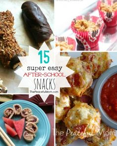 15 Easy & Healthy After School Snacks - The Peaceful Mom  #kids  #afterschoolsnack