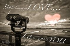 Stop looking for love... Let it come to you. robbedmedia