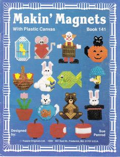 Kappie Originals Makin Magnets with Plastic Canvas Pattern Leaflet Book 141, $8.00 canva pattern, book, plastic canvas patterns, pattern leaflet, makin magnet
