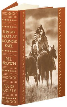 Bury My Heart At Wounded Knee, Dee Brown - Outstanding