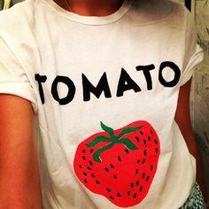 """I like tomatoes how I like my men -- confused,"" said no woman ever."