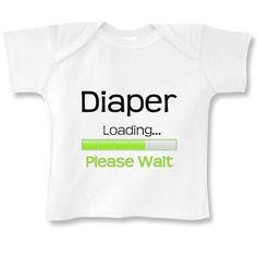 Diaper Loading Please Wait Long sleeve baby by babyonesiesbynany, $13.50