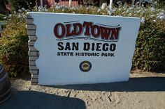 Old Town, San Diego California Great place to eat and take friends