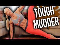 TOUGH MUDDER Workout!