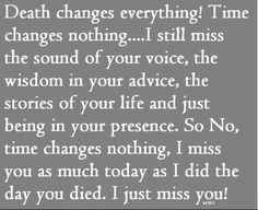 Death changes nothing
