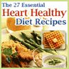 """The 27 Essential Heart Healthy Diet Recipes"" Free eCookbook #healthy #recipes"