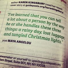 You can tell a lot about a person - M Angelou