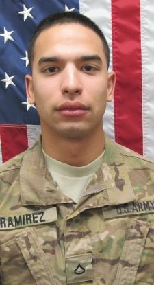 Army SPC. Ray A. Ramirez, 20, of Sacramento, California. Died June 1, 2013, serving during Operation Enduring Freedom. Assigned to 3rd Battalion, 15th Infantry Regiment, 4th Infantry Brigade Combat Team, 3rd Infantry Division, Fort Stewart, Georgia. Died in Wardak Province, Afghanistan, from injuries sustained when his unit was attacked by an improvised explosive device.