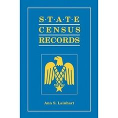 State Census Records by Ann S. Lainhart