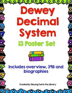 This is a set of 13 Dewey Decimal posters. There is a poster with all the categories, a poster for the 10 main categories and one for 398 and 92/biographies as well.  Updated 6/30/14!!!