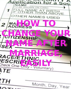 How to Change Your Name after Marriage, Easily