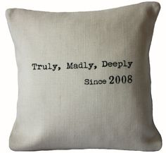 Truly Madly Deeply Pillow Cover - wonderful anniversary gift