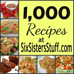 Six Sisters' Stuff- over 1,000 family recipes! SixSistersStuff.com #recipes