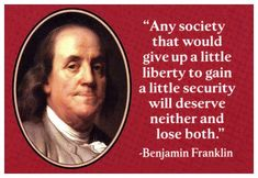 Benjamin Franklin  I am with you, Ben.