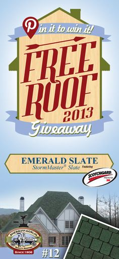 Re-pin this gorgeous StormMaster Slate Emerald Shingle for your chance to win in the Sherriff-Goslin Pin It To Win It FREE ROOF Giveaway. Available in Sherriff-Goslin service area only. Re-pin weekly for more chances to win! | Stay Updated! Click the following link to receive contest updates. http://www.sherriffgoslin.com/repin Learn More about this shingle here: http://www.sherriffgoslin.com/tabbed.php?section_url=172