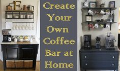 I have a coffee bar right now, needing to do a shelf above it to finish the look.  Can't wait.