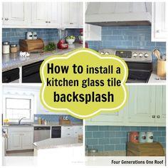 "How I installed our ""removable"" glass kitchen backsplash. {tutorial} via Jessica @fourgenerationsoneroof.com"